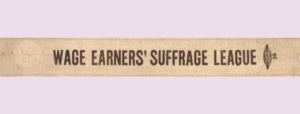 Wage Earners' Suffrage League Banner